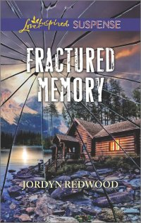 Fractured Memory by Jordyn Redwood